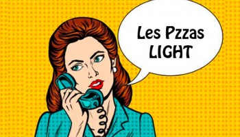 PIZZAS LIGHT dès €6.50